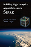 Building High Integrity Applications with SPARK (English Edition)