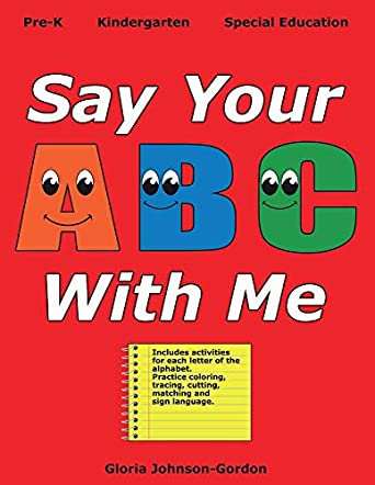 Say Your ABC With Me