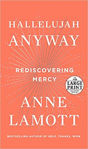 Hallelujah Anyway: Rediscovering Mercy (Random House Large