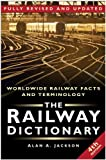The Railway Dictionary, Alan Arthur Jackson, 0750942185