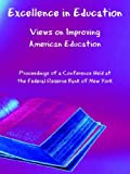 Excellence in Education Views on Improvi, Federal Reserve, 1410225763