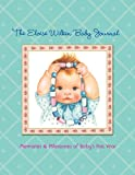 The Eloise Wilkin Baby Journal, Golden Books Staff, 0375832009