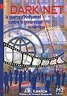 Darknet : La guerre d'Hollywood contre la génération digitale par Lasica