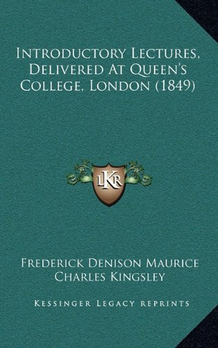Introductory Lectures, Delivered At Queen's College, London (1849) ebook