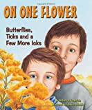 On One Flower, Anthony D. Fredericks, 1584690860