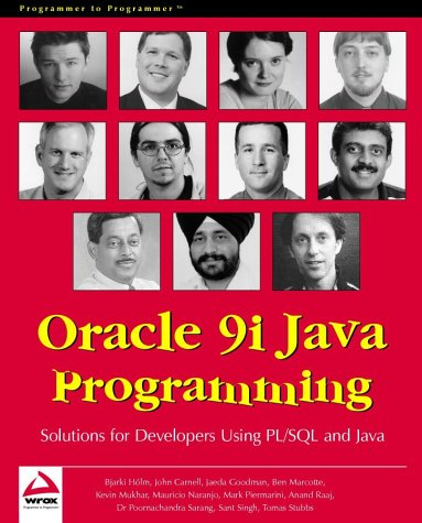 Oracle 9i Java Programming: Solutions for Developers Using PL/SQL and Java