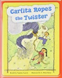 Steck-Vaughn Pair-It Premier: Student Reader Grade 2 Carlita Ropes the Twister