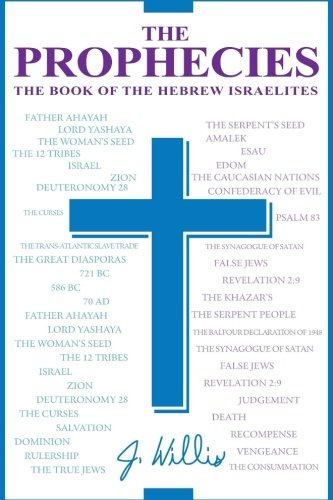 Read Online The Prophecies: The Book of the Hebrew Israelites ebook