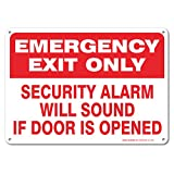Emergency Exit Only Security Alarm Will Sound If Door is Opened Sign, Large 10 X 7