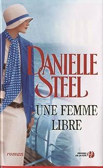 Une femme libre par Steel