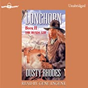 Longhorn: The Hondo Kid: Longhorn Series, Book 2 | Dusty Rhodes
