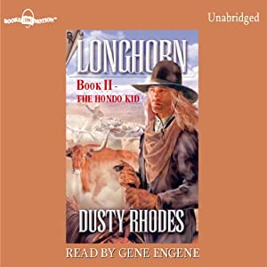 Longhorn: The Hondo Kid Hörbuch