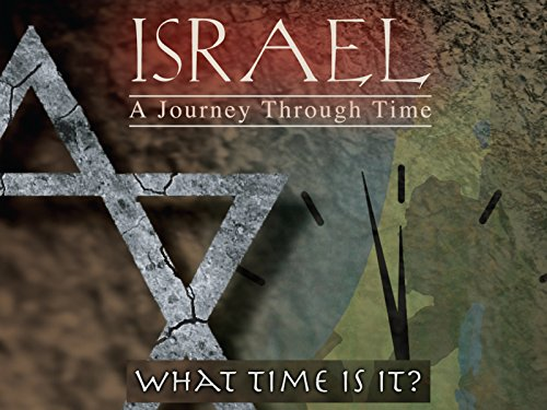 (Israel, A Journey Through Time: What Time is It?)