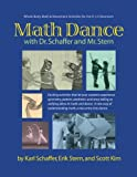 img - for Math Dance with Dr. Schaffer and Mr. Stern: Whole body math and movement activities for the K-12 classroom book / textbook / text book