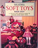 Soft Toys Made Easy, Gail Attwell, 1853681520