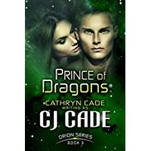 PRINCE OF DRAGONS (Orion Series Book 3)