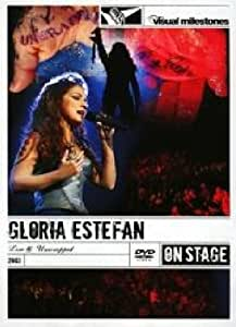 ESTEFAN,GLORIA LIVE & UNWRAPPED