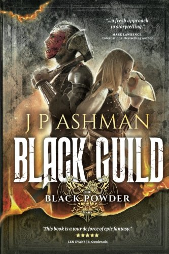 Black Guild: Second book from the tales of the Black Powder Wars (Volume 2)