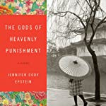 The Gods of Heavenly Punishment | Jennifer Cody Epstein