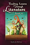 Reading Lessons Through Literature Level 4