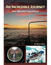 An Incredible Journey: The Idlewild Expedition