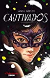 Cautivados (Spanish Edition)