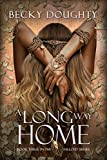 A Long Way Home (The Fallout Series Book 3)
