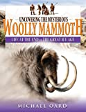 What Ever Happened to the Wooly Mammoth, Beverly Oard, 0890515085