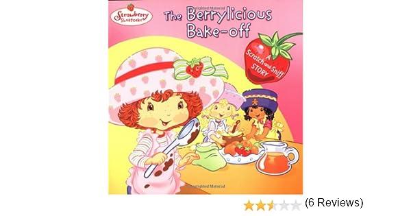 Berrylicious Bake-off (Strawberry Shortcake): Amazon.es: GROSSET ...