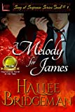 A Melody for James (Romantic Suspense) (Song of Suspense Series Book 1) by  Hallee Bridgeman in stock, buy online here