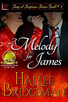 A Melody for James (Romantic Suspense) (Song of Suspense Series Book 1) by [Bridgeman,Hallee]
