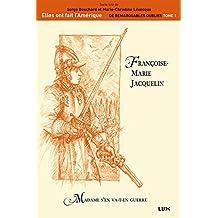 Françoise-Marie Jacquelin: Madame s'en va-t-en guerre (French Edition)