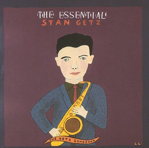 The Essential Stan Getz - Stan...