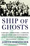 Ship of Ghosts, James D. Hornfischer, 0553384503