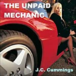 The Unpaid Mechanic | J. C. Cummings