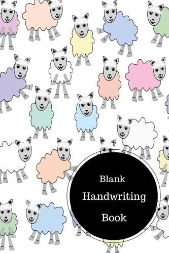 Blank Handwriting Book: Writing Practice Worksheets For ...