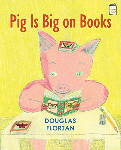 Pig Is Big On Books (I Like To Read®)