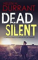 DEAD SILENT a gripping detective thriller full of suspense
