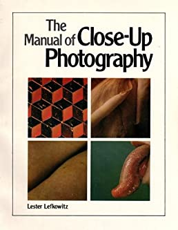 amazon com manual of close up photography 9780817421304 lester rh amazon com Close-Up Photography Tumblr Close Up Photography Ideas