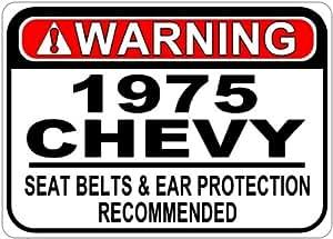 1975 75 CHEVY VEGA Seat Belt Warning Aluminum Street Sign - 10 x 14 Inches
