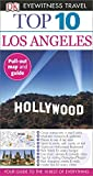 Top 10 Los Angeles (EYEWITNESS TOP 10 TRAVEL GUIDE)