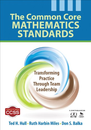 Download The Common Core Mathematics Standards: Transforming Practice Through Team Leadership Pdf
