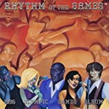 Rhythm Of The Games%3A 1996 Olympic Game...