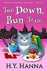Two Down, Bun To Go (Oxford Tearoom Mysteries ~ Book 3)