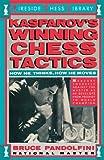 Kasparov's Winning Chess Tactics, Bruce Pandolfini, 0671619853