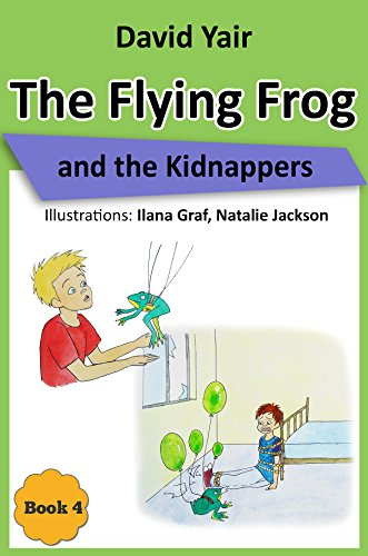 The Flying Frog And The Kidnappers by David Yair ebook deal