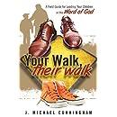 Your Walk, Their Walk