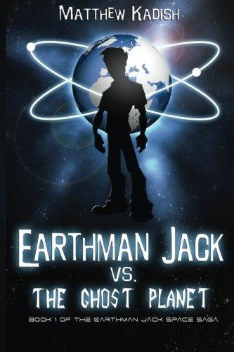 Teen Jack (Earthman Jack vs. The Ghost Planet (The Earthman Jack Space Saga) (Volume)