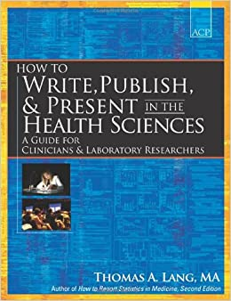 >DOC> How To Write, Publish, And Present In The Health Sciences: A Guide For Physicians And Laboratory Researchers. academia videos detailed CONCURSO Maine