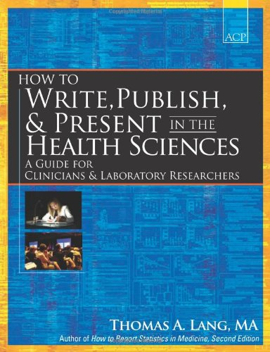 Pdf Health How to Write, Publish, and Present in the Health Sciences: A Guide for Physicians and Laboratory Researchers